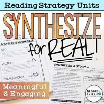 Synthesize for Real! Reading Strategy Unit