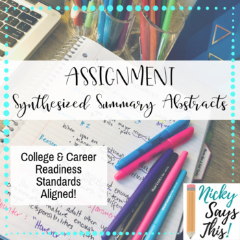Synthesized Summary Abstracts - Writing Assignment