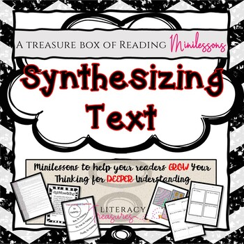 Synthesizing Text -- Reading Minilessons to Grow and Deepen Thinking About Text