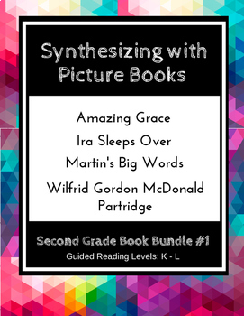 Synthesizing with Picture Books (Second Grade Book Bundle #1) CCSS