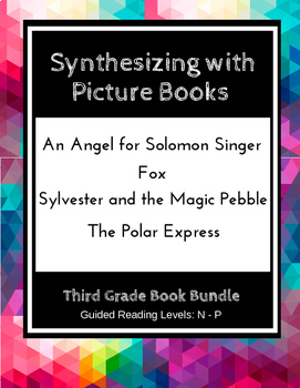 Synthesizing with Picture Books (Third Grade Book Bundle) CCSS