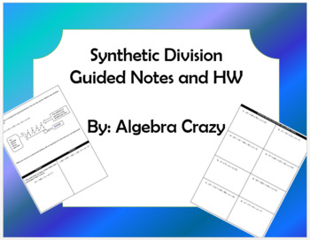 Synthetic Division Guided Notes and HW