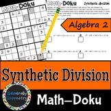 Synthetic Division Math-Doku; Algebra 2, Sudoku, Dividing Polynomials