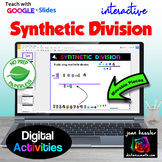 Synthetic Division with Interactive GOOGLE Slides