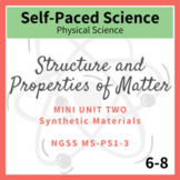 Synthetic Materials Middle School Chemistry NGSS MS-PS1-3