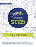 Synthetic Materials - STEM Lesson Plan