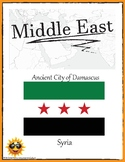 (ASIA GEOGRAPHY) Syria: Ancient City of Damascus—Research Guide