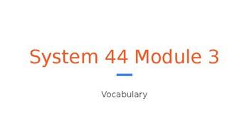 System 44 Next Generation Module 3 - Vocabulary Slide