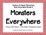 System 44 Next Generation Upper Elem Module 6 Monsters Eve