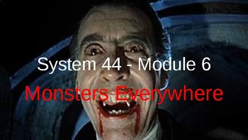 "System 44 Next Generation Module 6 PowerPoint ""Monsters"""