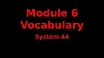 System 44 Next Generation Module 6 - Vocabulary Slide
