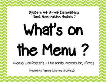 System 44 Next Generation Module 7 What's on the Menu?