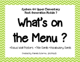 System 44 Next Generation Upper Elementary Module 7 What's