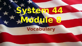System 44 Next Generation Module 8 - Vocabulary Slide