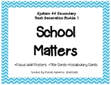 System 44 Next Generation Secondary Module 1 School Matter