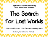 System 44 Upper Elementary Module 4 The Search for Lost Wo