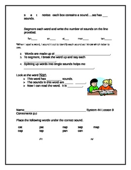 System 44 Wkts, Lesson 7-11blending sounds, segmenting words, cons. p,c,b,r