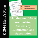 System Notes over Elimination and Substitution
