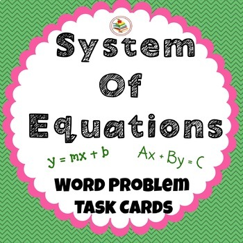 System of Equation Word Problem Review Task Cards