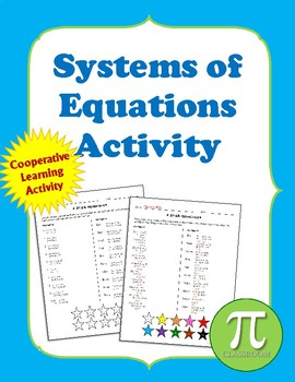System of Equations - Cooperative Learning Activity