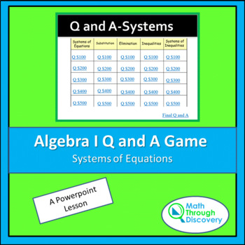 Algebra I: Powerpoint Q and A Game - Systems of Equations