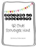 System of Equations Scavenger Hunt-- QR Codes!
