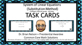 System of Equations (Substitution) - Task Cards  2 differe