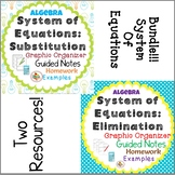 System of Equations: Substitution and Elimination Organizer, Notes, and Homework