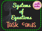 System of Equations Task Cards ~ Mixed Review