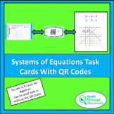 Algebra 1 and 2:  System of Equations Task Cards with QR Codes