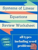 System of Equations Review Worksheet (includes word problems!)