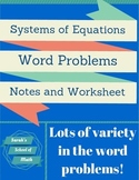 System of Equations Word Problem Lesson: Notes and Worksheet