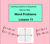 Systems of Equations Word Problems Lesson 11