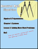 System of Equations Word Problems MORE! - Algebra II Trig