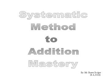 Systematic Method to Addition Mastery (SMAM)