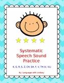 Systematic Speech Sound Practice