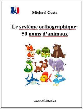 Système d'apprentissage orthographique: 50 animaux