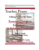 Systemic Change in Education,  A Solutions Generator
