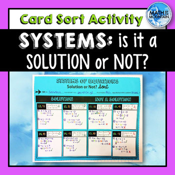 Systems: Solution or Not? Card Sort Cut & Paste Activity