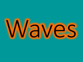 Systems, Waves, and Parts of a Transverse Wave