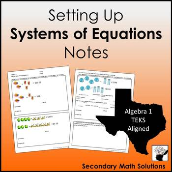 Systems Word Problems (Setting them up) Notes (A2I)