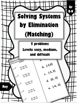 Systems by Elimination - Matching