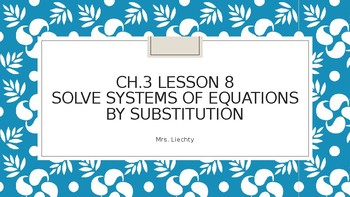Systems by Substitution Power point