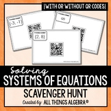 Systems of Equations Scavenger Hunt (with or without QR codes)
