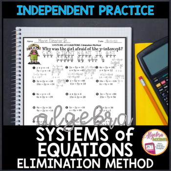 Solving Systems of Equations using the Elimination Method Practice Riddle