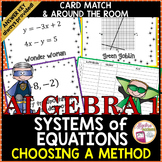 Solving Systems of Equations using Any Method Superhero Ca