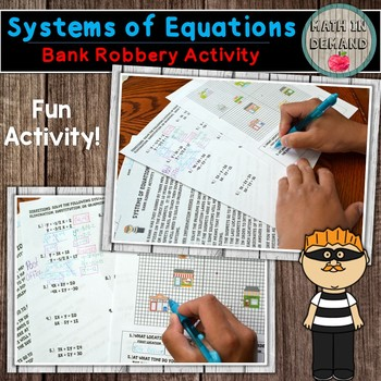 Systems of Equations Activity (Substitution, elimination, or graphing)
