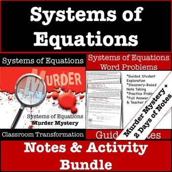 Systems of Equations Activity & Notes Bundle! Murder Mystery & Guided Notes!