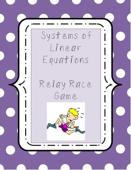 Systems of Equations Algebra Relay Game