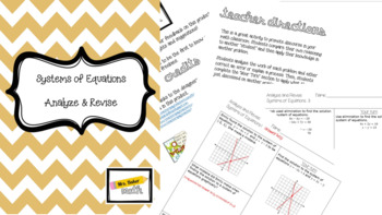 Systems of Equations- Analyze and Revise (3 discourse problems)
